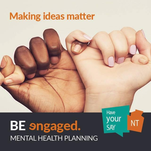 Have your say! NT Mental Health