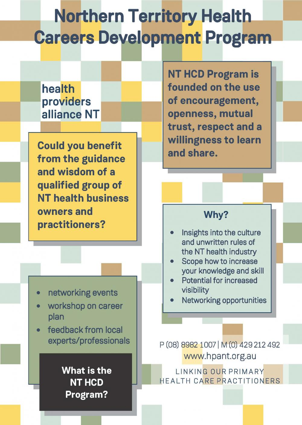 Could you benefit from the guidance and wisdom of a qualified group of NT health business owners and practitioners?