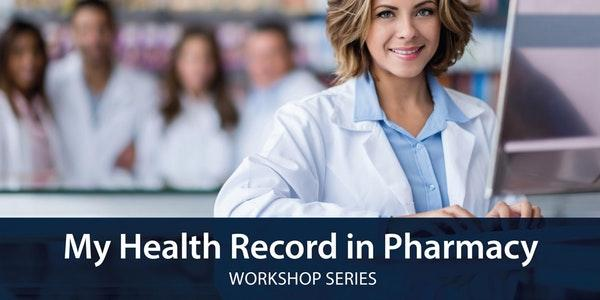 My Health Record in Pharmacy - Pharmaceutical Society of Australia